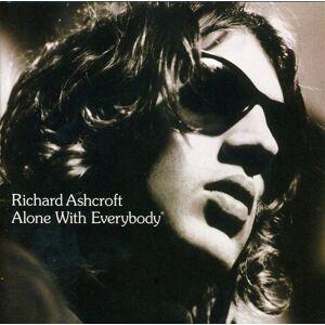 Ashcroft, Richard Alone With Everybody