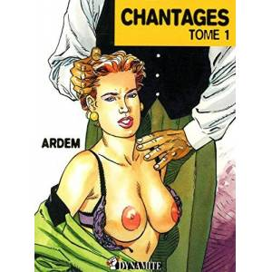 Ardem Chantages, Tome 1 : : 01