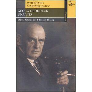 Martynkewicz, Wolfgang Georg Groddeck. Una vita