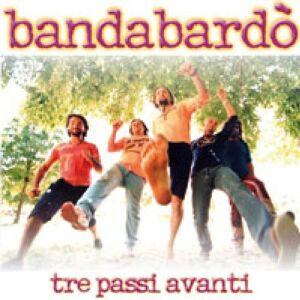 Bandabardo Tre Passi Avanti