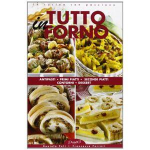 Peli, Daniela Tutto in forno ISBN:9788888072388
