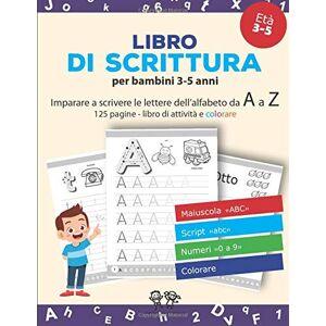 Editions, Bambini Creativi Libro di scrittura: v1-2 Imparare a scrivere le lettere dell'alfabeto dalla A alla Z   scrittura prima elementare   libro di attivit per bambini 3-5 anni   viola ISBN:9798642555583