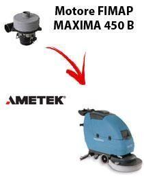 Fimap MOTORE AMETEK di aspirazione per MAXIMA 450 B lavapavimenti
