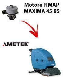 Fimap Motore Ametek di aspirazione per Lavapavimenti MAXIMA 45 BS