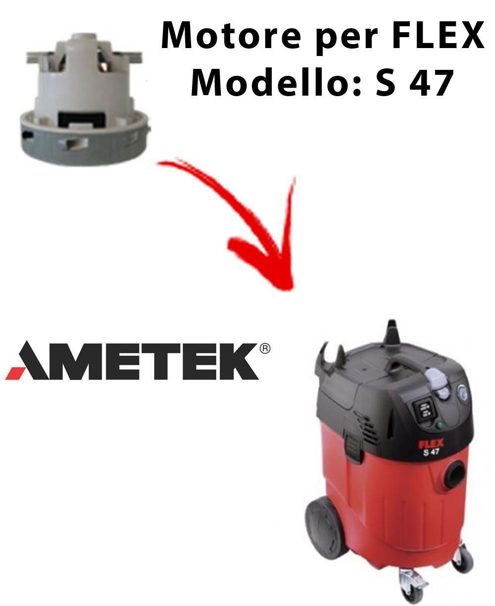 Flex S 47 automatic MOTORE aspirazione AMETEK per aspirapolvere