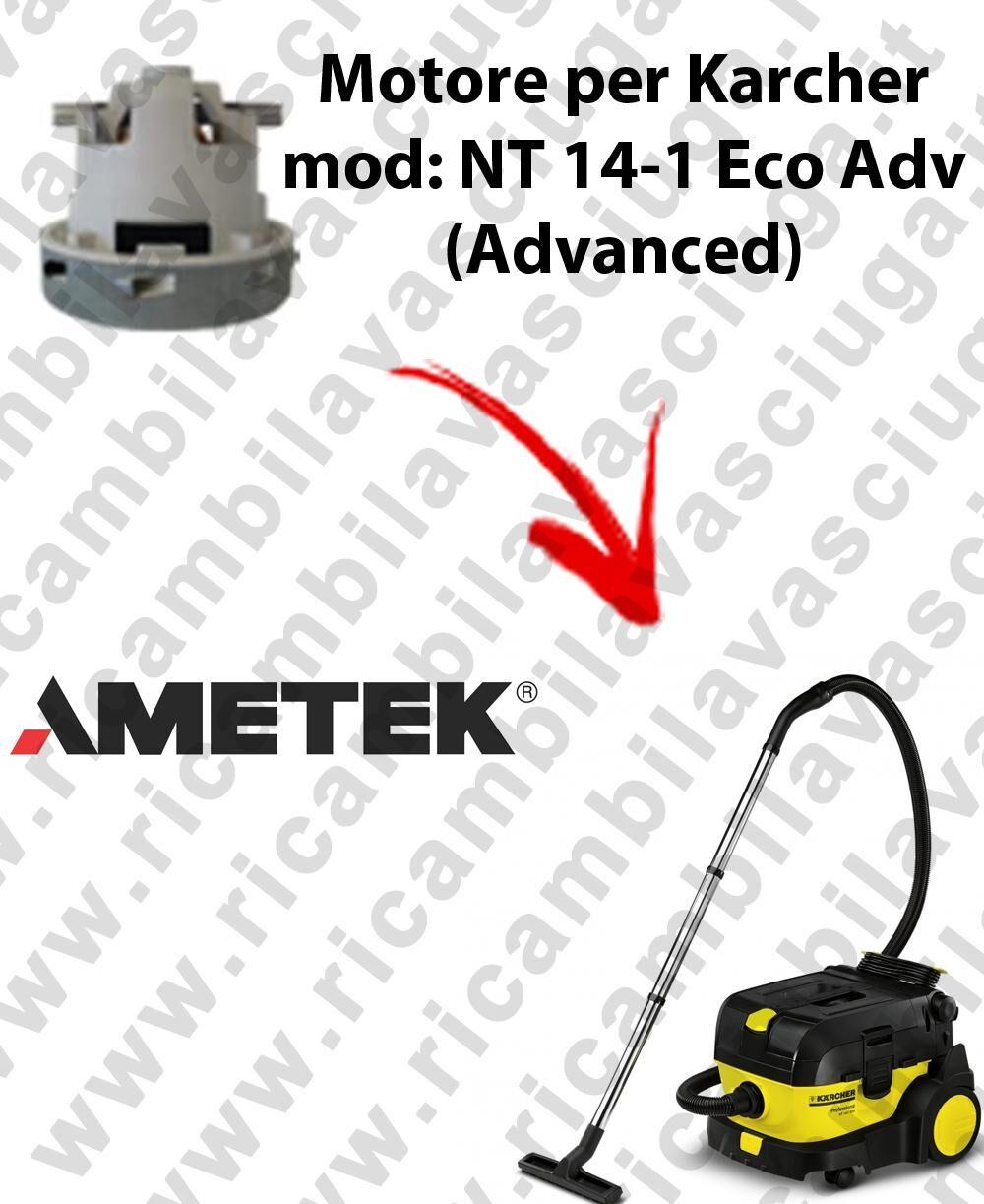 Karcher NT 14-1 Eco ADV (Advanced) MOTORE aspirazione AMETEK per aspirapolvere