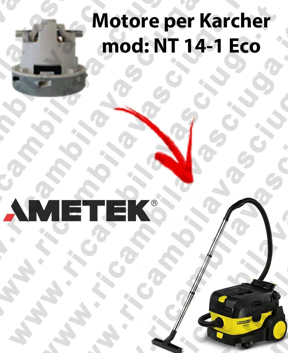 Karcher NT 14-1 Eco MOTORE aspirazione AMETEK per aspirapolvere