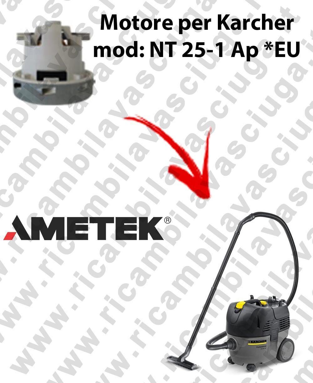 Karcher NT 25-1 Ap * EU MOTORE aspirazione AMETEK per aspirapolvere