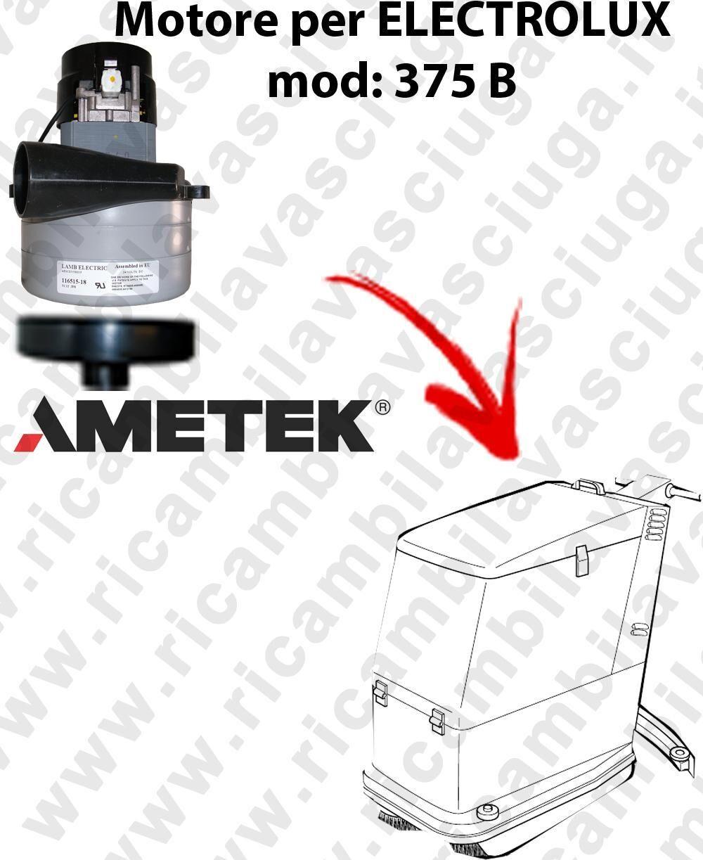 Electrolux 375 B MOTORE aspirazione LAMB AMETEK per lavapavimenti
