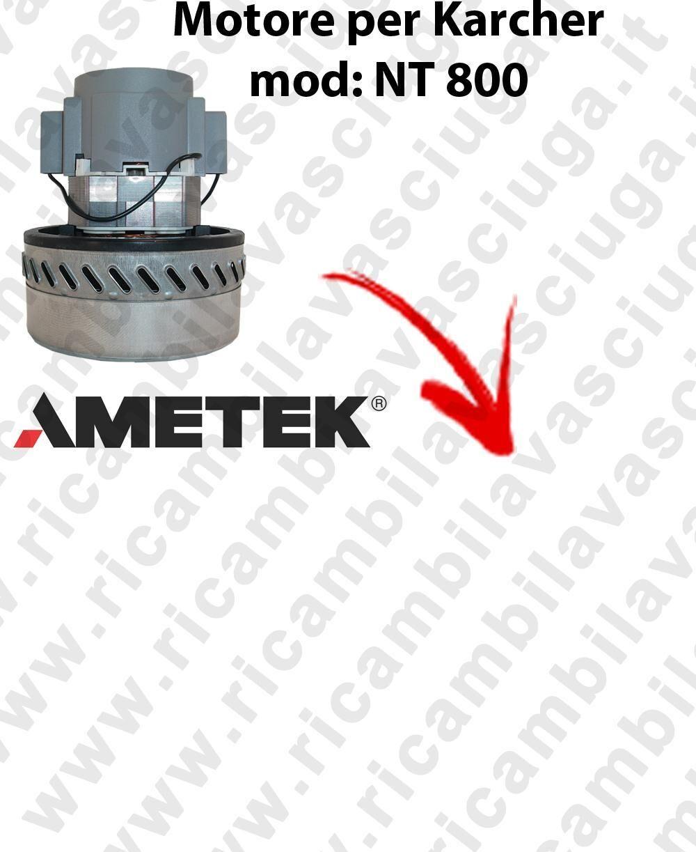 Karcher NT800 MOTORE ASPIRAZIONE AMETEK per aspirapolvere