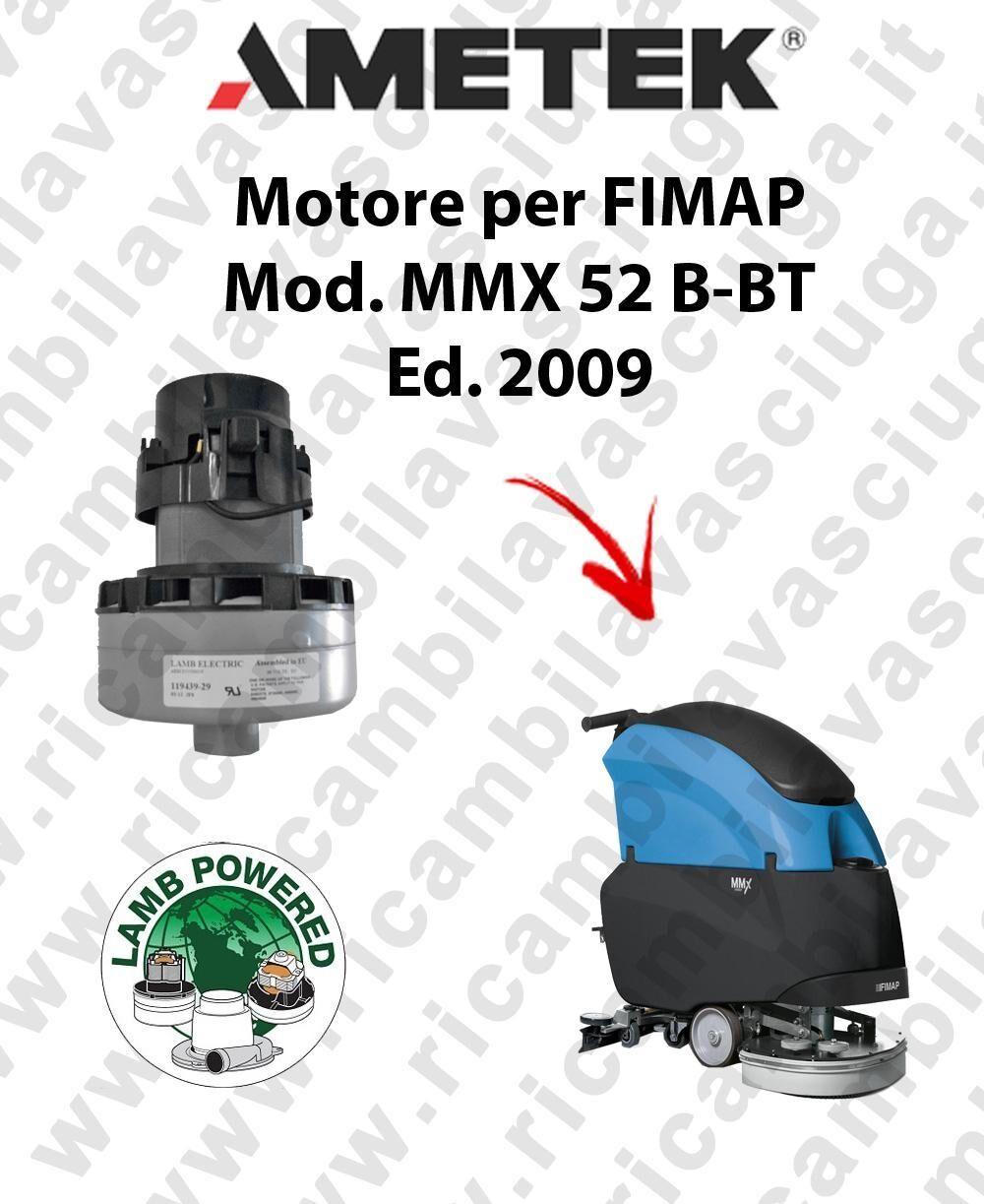 Fimap MMX 52 B-BT Ed. 2009 MOTORE aspirazione LAMB AMETEK lavapavimenti