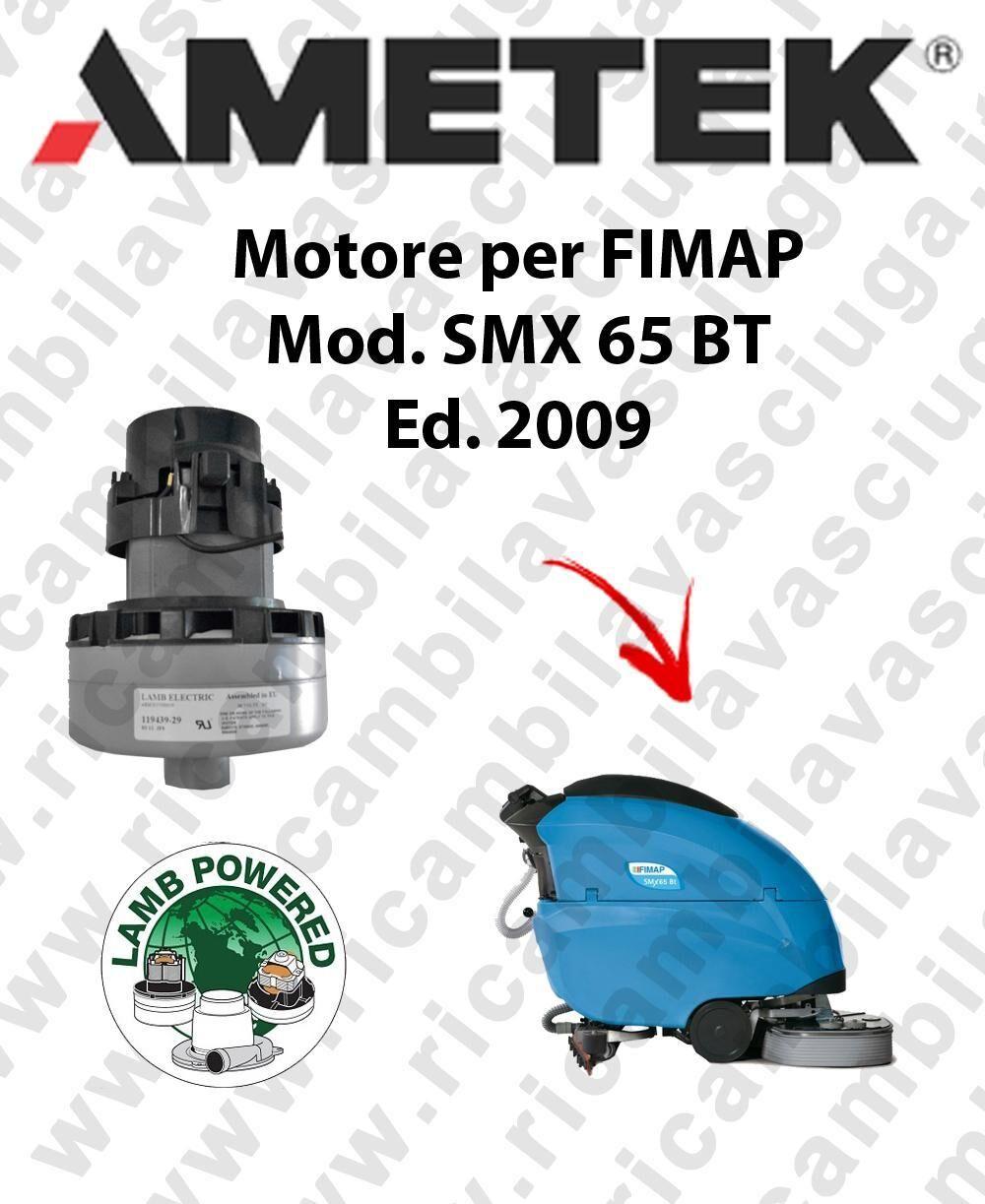 Fimap Motore LAMB AMETEK di aspirazione per lavapavimenti SMX 65 BT 2009
