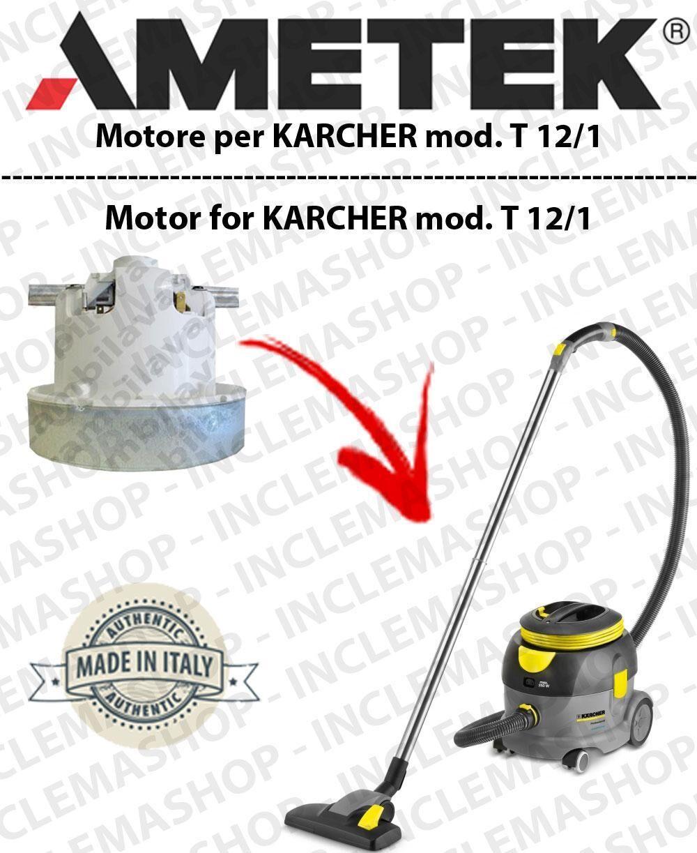 Karcher T 12/1 MOTORE AMETEK di aspirazione per aspirapolvere