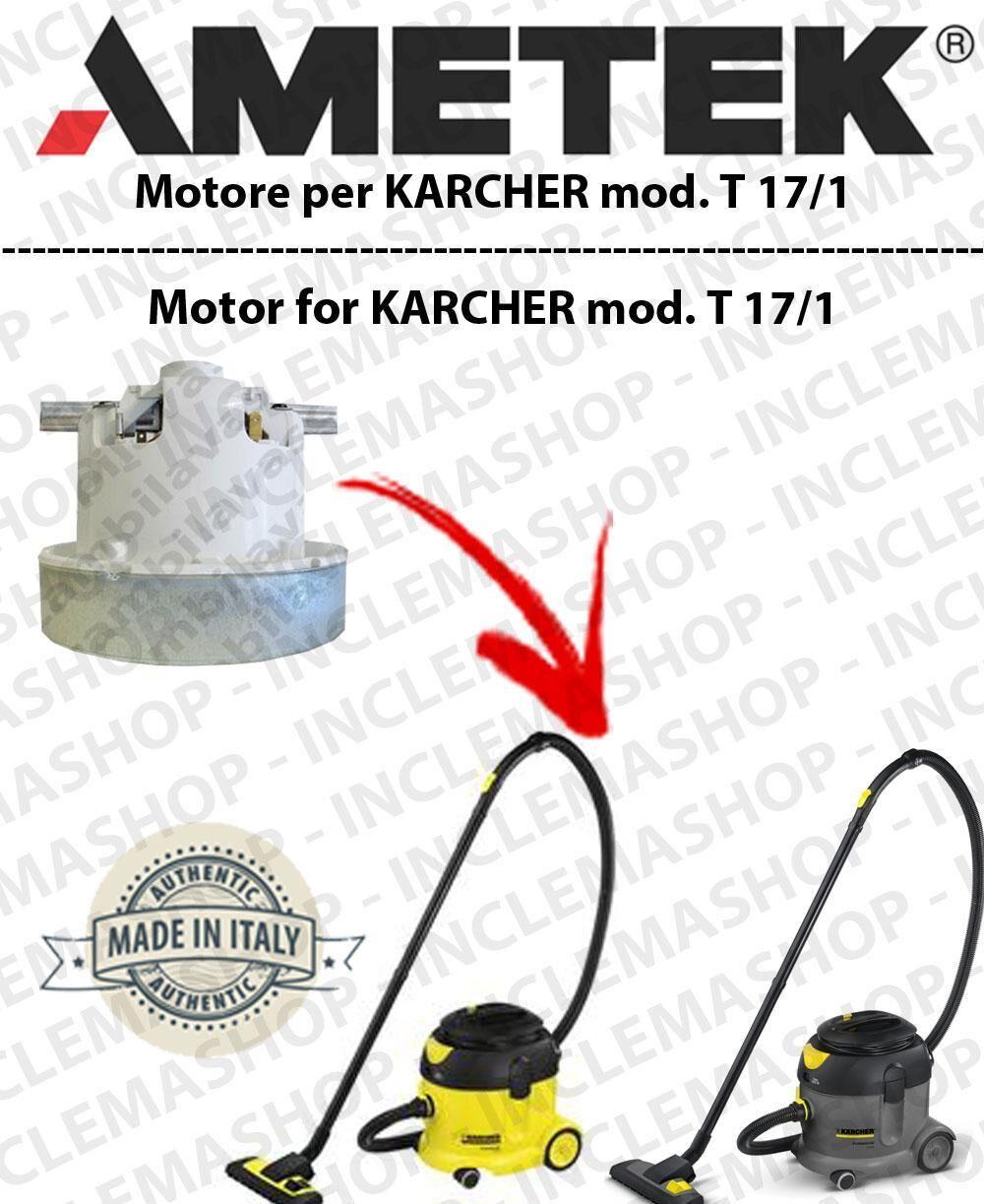 Karcher T 17/1 MOTORE AMETEK di aspirazione per aspirapolvere