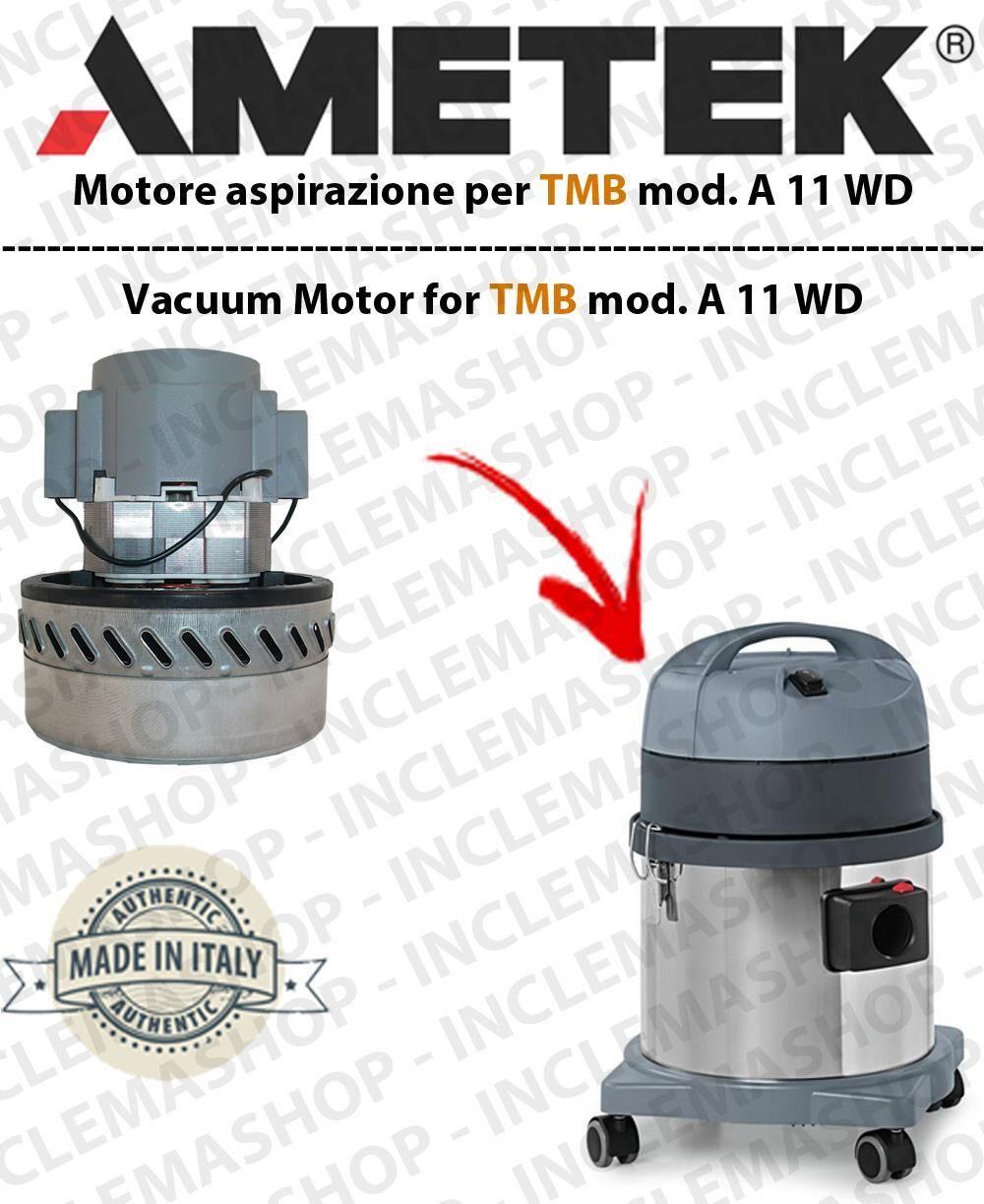 TMB A 11 WD MOTORE ASPIRAZIONE AMETEK per aspirapolvere -2