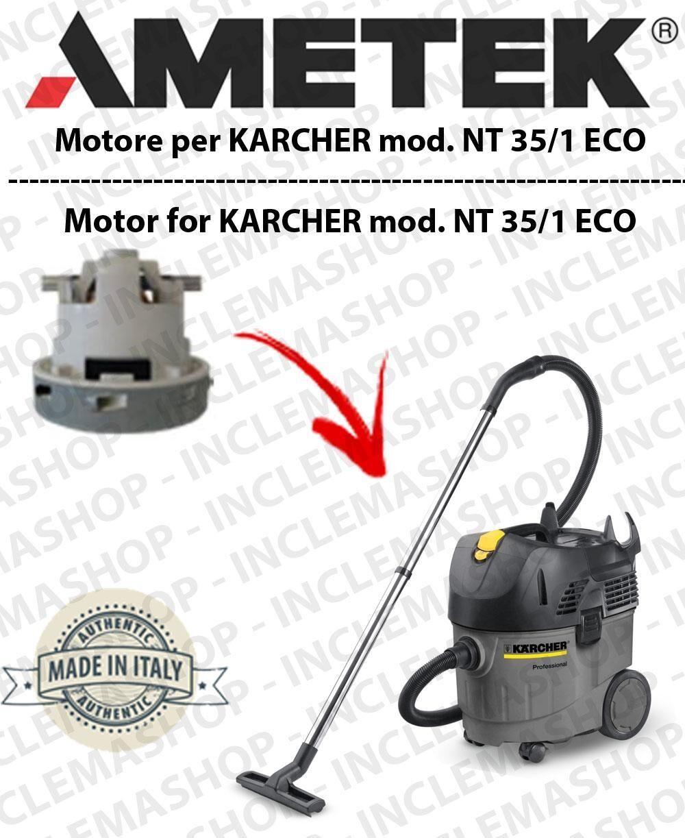 Karcher NT 35/1 ECO automatic MOTORE AMETEK aspirazione per aspirapolvere