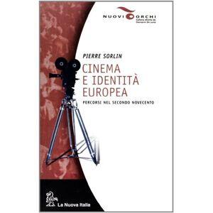 Sorlin, Pierre Cinema e identit europea. Percorsi nel secondo Novecento