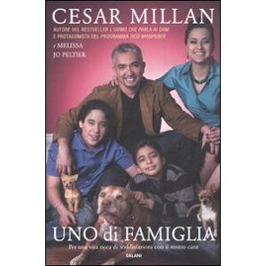 Millan Cesar UNO DI FAMIGLIA ISBN:9788862562676