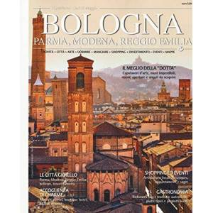 Bologna, Parma, Modena, Reggio Emilia ISBN:9788893340588