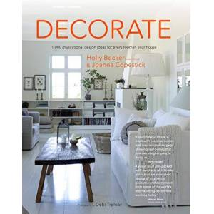 Becker Decorate (New Edition with new cover & price): 1000 Professional Design Ideas for Every Room in the House ISBN:9781911127475