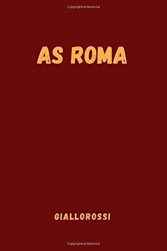 Sport Notebooks AS Roma - Giallorossi: Sport