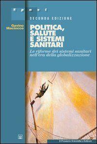Gavino Maciocco Politica, salute e sistemi