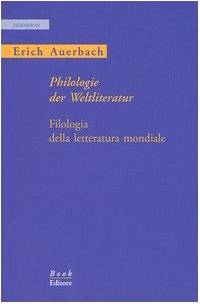 Erich Auerbach Philologie der