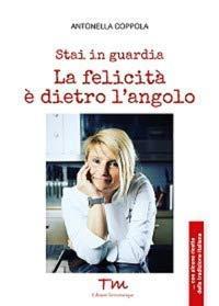 Antonella Coppola Stai in guardia. La