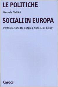 Manuela Naldini Le politiche sociali in