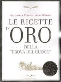 Antonella Clerici Le ricette d'oro della