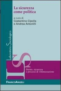 La sicurezza come politica ISBN:9788820450946