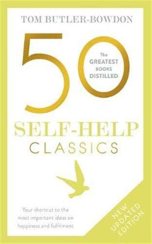 Tom Butler-Bowdon 50 Self-Help Classics: Your