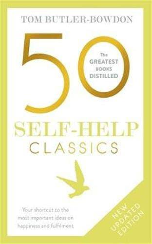 Tom Butler-Bowdon 50 Self-Help Classics: Your