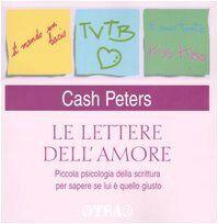 Cash Peters Le lettere dell'amore. Piccola