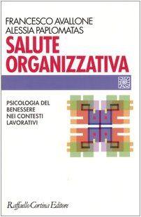 Francesco Avallone Salute organizzativa.