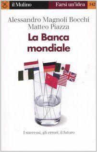 Alessandro Magnoli Bocchi La Banca mondiale