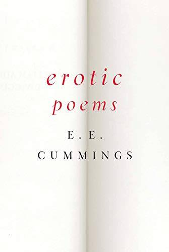 E. E. Cummings Erotic Poems ISBN:9780871406590