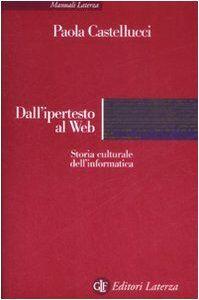 Paola Castellucci Dall'ipertesto al Web.