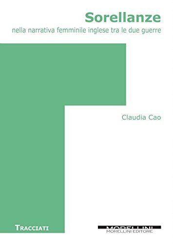 Claudia Cao Sorellanze nella narrativa