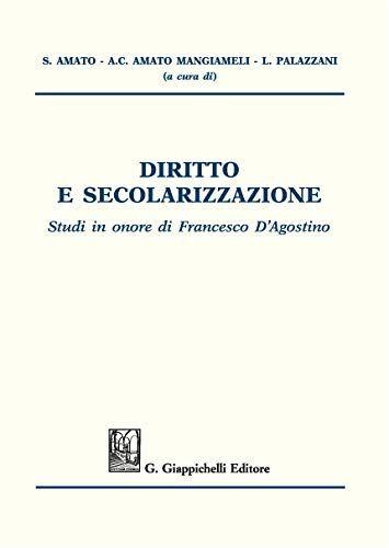 Diritto e secolarizzazione. Studi in onore di