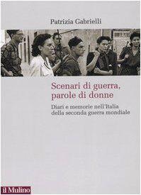 Patrizia Gabrielli Scenari di guerra, parole