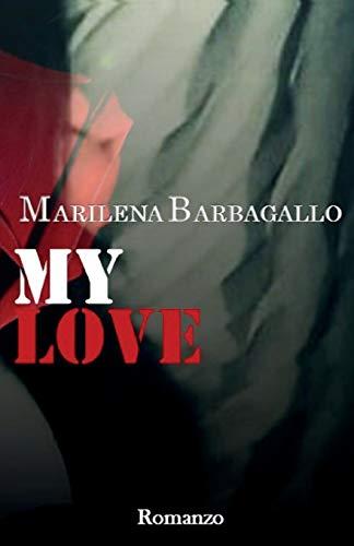 Marilena Barbagallo My Love: Volume 3