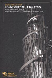 Maurice Merleau-Ponty Le avventure della