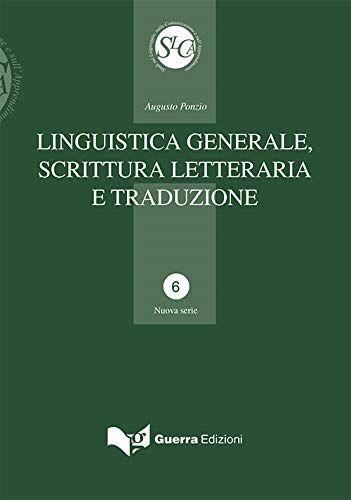 Augusto Ponzio Linguistica generale, scrittura