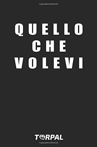 Torpal QUELLO CHE VOLEVI: Stavolta farai il