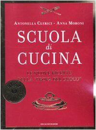 Antonella Clerici Scuola di cucina