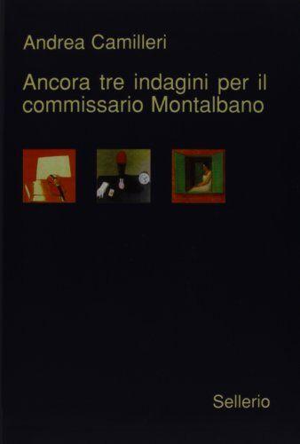 Andrea Camilleri Ancora tre indagini per il