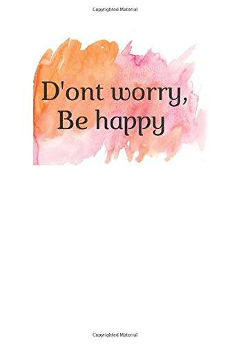 Independently published Don't Worry Be Happy :