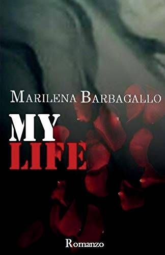 Marilena Barbagallo My Life: Volume 4