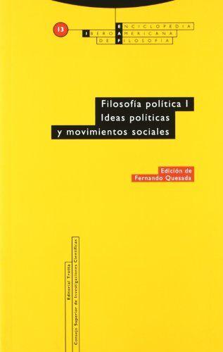 Filosofía política I : ideas políticas y